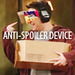 Anti Spoiler Device