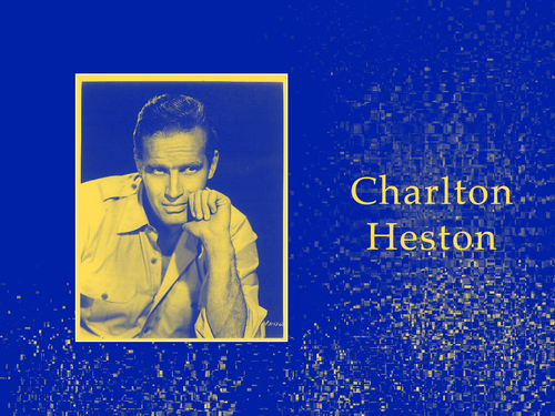 Charlton Heston - RIP