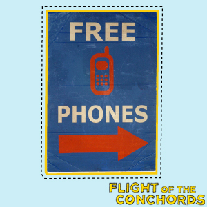 Free Phones Sign - flight-of-the-conchords Photo
