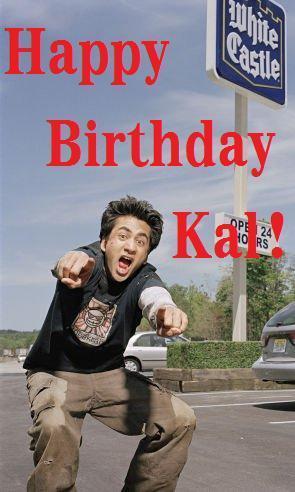 Happy Birthday Kal!