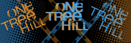 One tree Hill - OTH