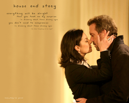 Stacy and House