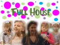 full-house - Tanner Sisters wallpaper
