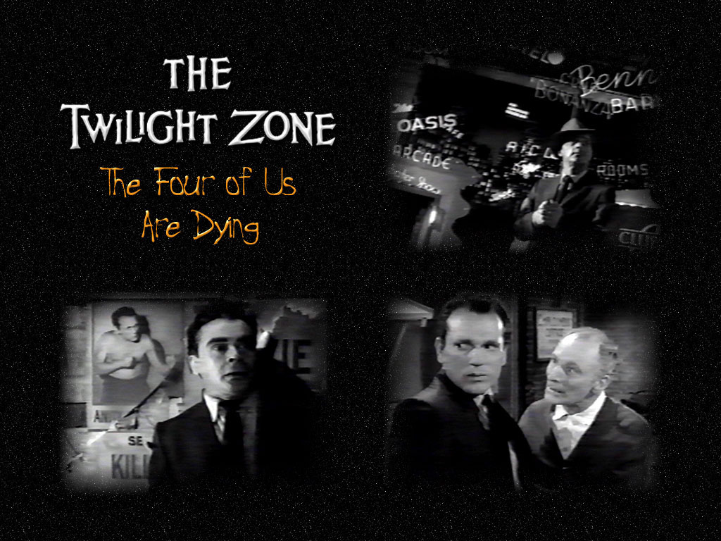 The Twilight Zone Images Four Of Us Are Dying HD Wallpaper And Background Photos