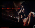 When a Stranger calls  - camilla-belle wallpaper