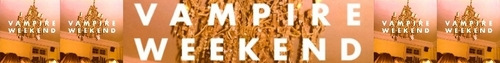 Vampire Weekend photo titled banner