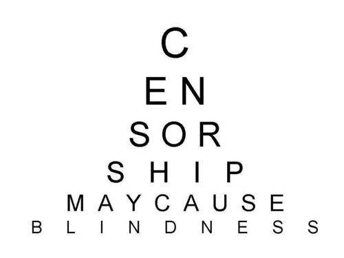 censorship may cause...