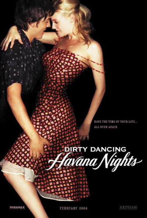 poster dirty dancing havana nights photo 821767 fanpop