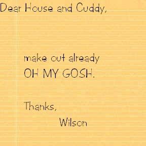 Dear House and Cuddy,