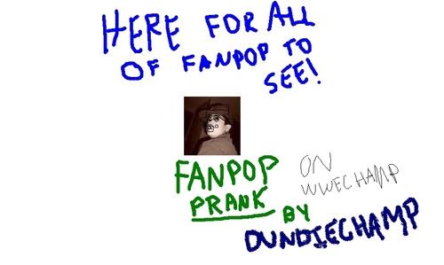 Fanpop Prank on My Friend WWEchamp