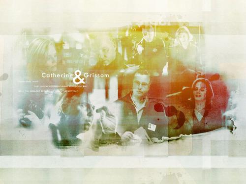 Grissom & Catherine