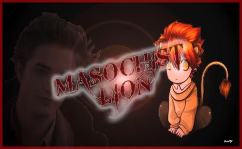 Masochist lion