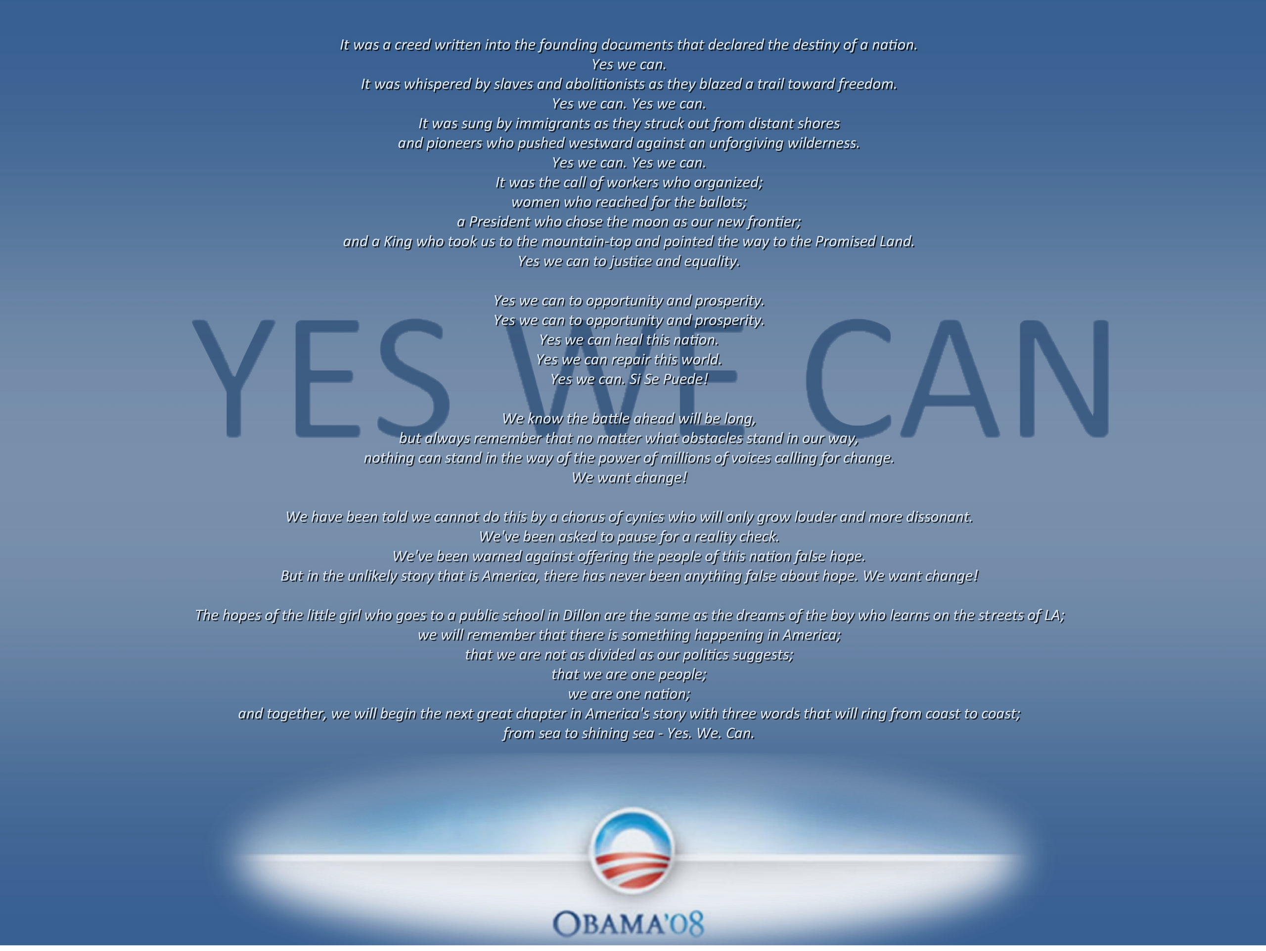 http://images1.fanpop.com/images/photos/1300000/Yes-We-Can-Obama-08-Wallpaper-1400x1050-barack-obama-1319340-2560-1923.jpg