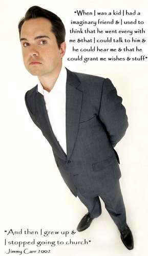 jimmy carr's imaginary friend