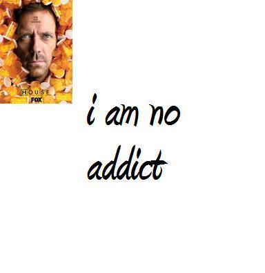 Addict?
