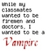 I wanted to be a VAMPIRE - vampire-kisses-series icon