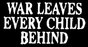 War Leaves Every Child Behind