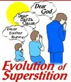 The Evolution of Superstition - atheism photo