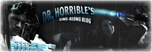 Dr. Horrible's Sing-A-Long Blog wallpaper probably with an internal combustion engine entitled Dr. Horrible Banner