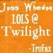 LOLing at Twilight - joss-whedon icon