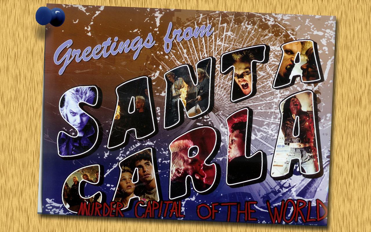 Greetings from Santa Carla