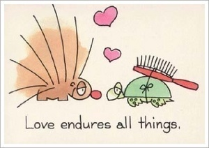 Love endures all things!