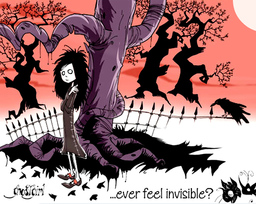 ever feel invisible?
