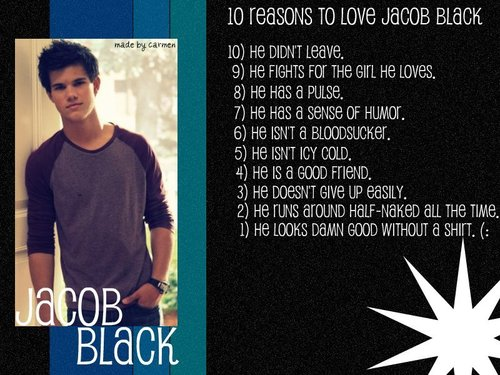 10 Reasons to প্রণয় Jacob Black