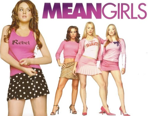 Mean Girls wallpaper probably with bare legs, hosiery, and hot pants called Mean Girls