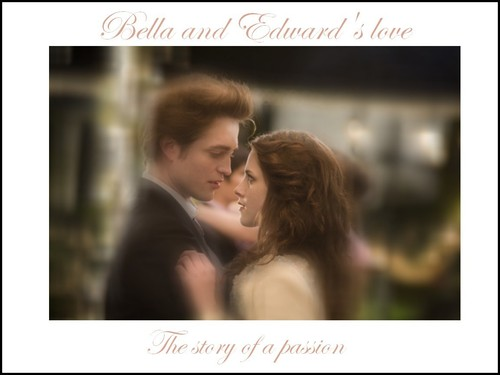 Bella and Edward's amor
