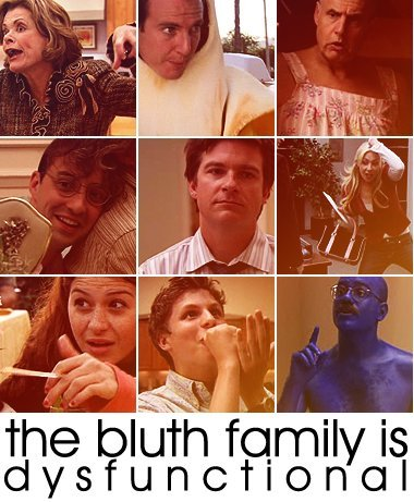 The Bluth Family is Dysfunctional
