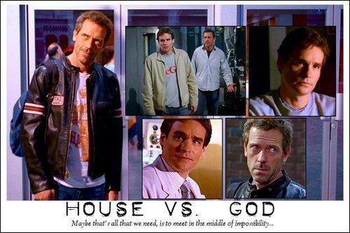 House vs God