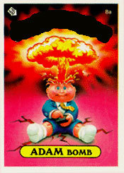 80s Fads: These collectible cards featuring grotesque children parodied the cutesy Cabbage Patch kids...