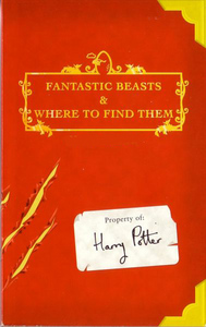 Who wrote Fantastic Beasts and Where to Find Them?