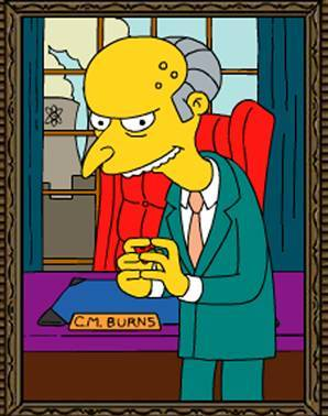 When Mr. Burns runs for governor of Springfield, what is his campaign slogan?